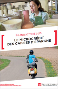 Rapport Microcrédit 2015 des Caisses d'Epargne